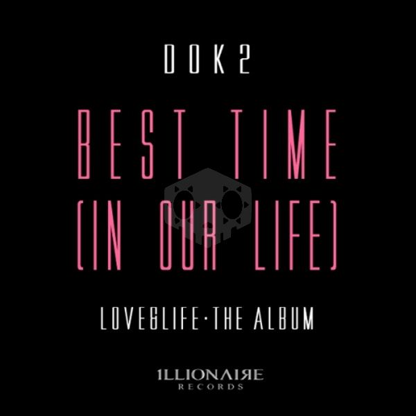 파일:Dok2 Best Time (In Our Life).jpg