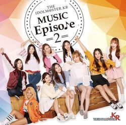 파일:IDOLM@STER.KR_MUSIC_Episode_2.jpg