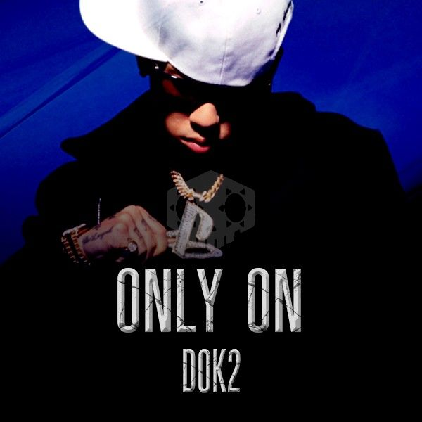 파일:Dok2 Only On.jpg